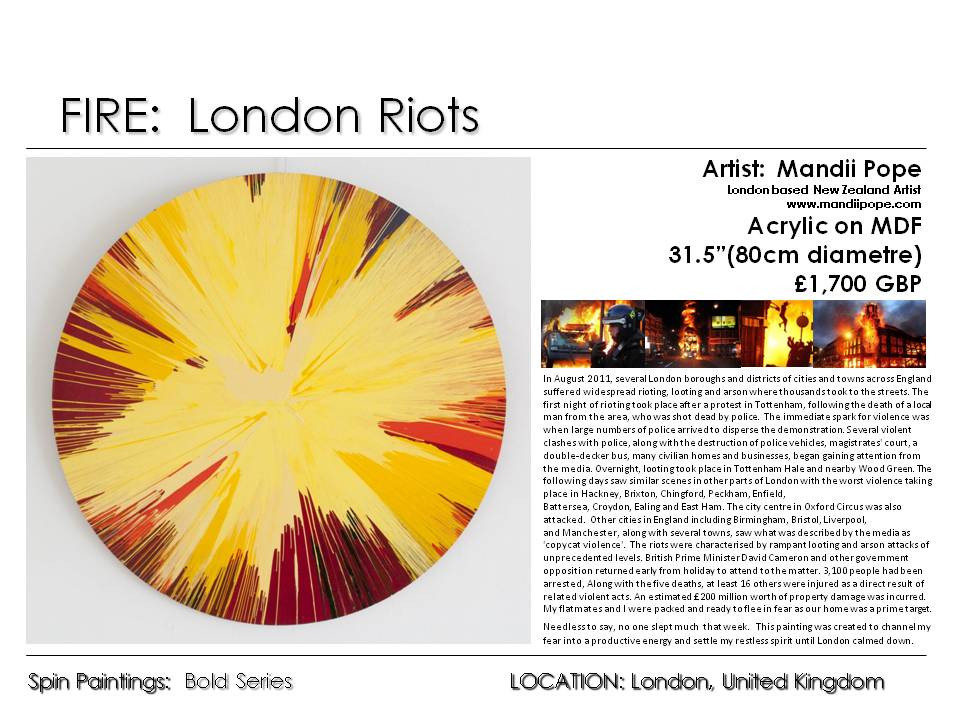 FIRE - LONDON RIOTS Style and Nature Exh