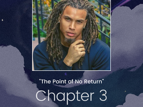 CHAPTER 3: The Point of No Return