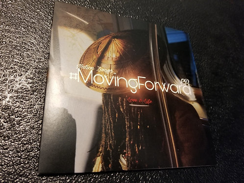 #MovingForward Love & Life Album (Physical)