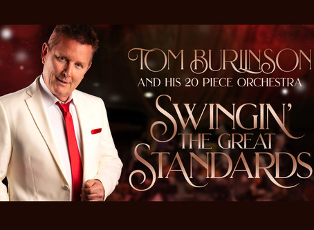 Tom Burlinson announces Adelaide show dates- 16 & 17 October, Her Majesty's Theatre