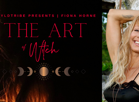 THE ART OF WITCH with FIONA HORNE - A Spoken Word Event - WA October 2020 dates announced
