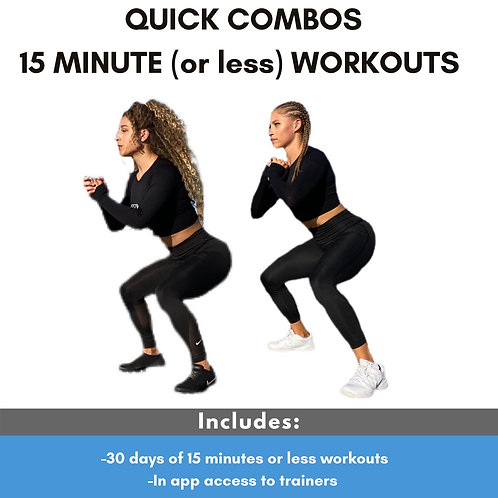 Quick Combos -15 Minute Workouts