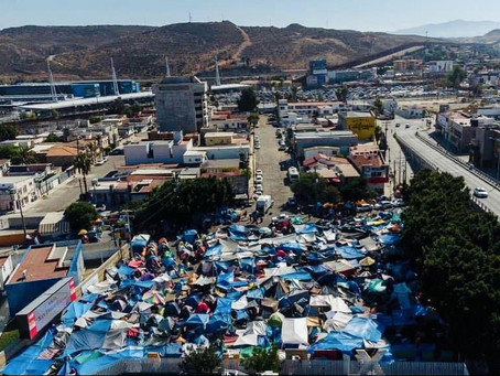 Report from the Tijuana Border • July 2021