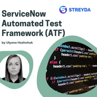 ServiceNow Automated Test Framework (ATF)