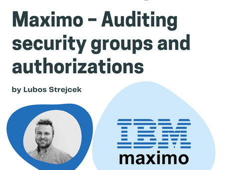 Maximo – Auditing security groups and authorizations