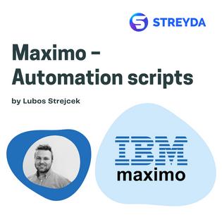 Maximo – Automation scripts