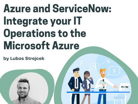 Azure and ServiceNow: Integrate your IT Operations to the Microsoft Azure