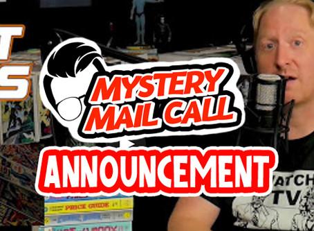 MAJOR MYSTERY MAIL CALL NEWS
