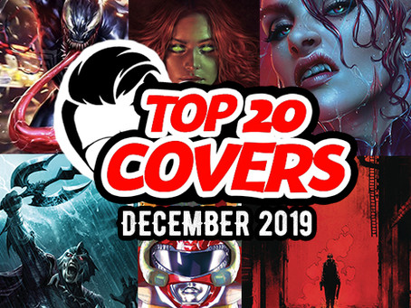 Top 20 Comic Book Covers of December 2019