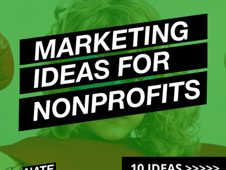 Ten Marketing Ideas for NonProfits