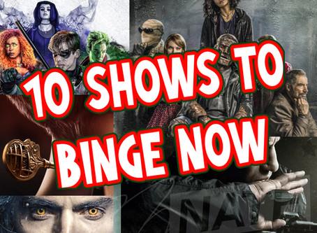 10 Shows to BINGE during Quarintine