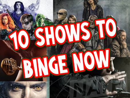 10 Shows to BINGE during Quarintine