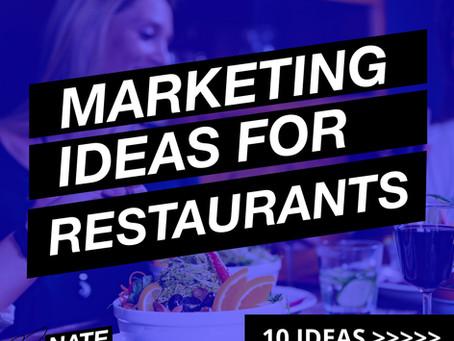 Ten Marketing Ideas for Restaurants