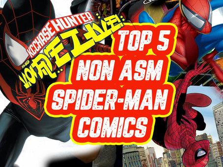 Top 5 Issues of Spider-Man that aren't ASM!