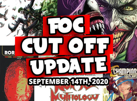 DON'T MISS OUT! FOC 9-14-2020