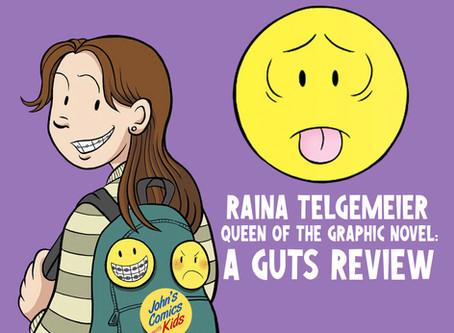 Raina Telgemeier- Queen of the Graphic Novel: a GUTS review