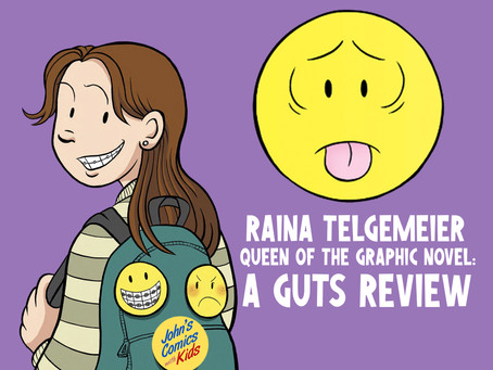 Raina Telgemeier- Queen of the Graphic Novel: a GUTS review