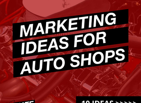 Ten Marketing Tips for Auto Repair Shops