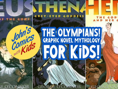 The Olympians! Graphic Novel Mythology for KIDS!