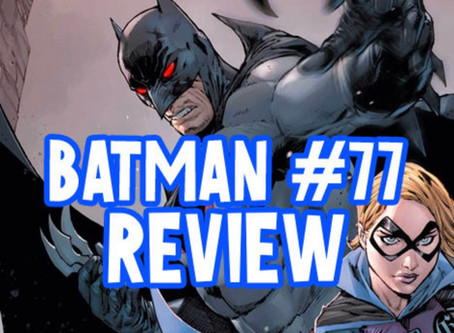 Batman #77 Review