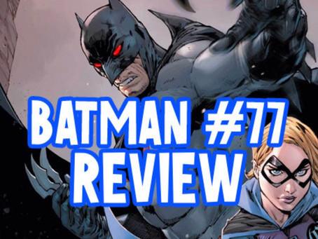 Batman #77 Review