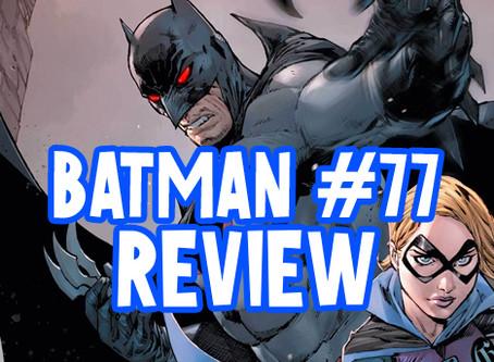 Batman #77 Review *Spoilers* Major Character Death
