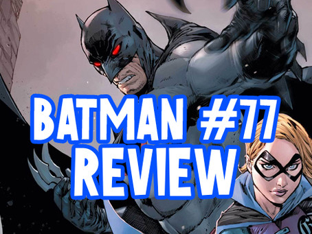 Batman #77 Review *Spoilers* Major Character Death