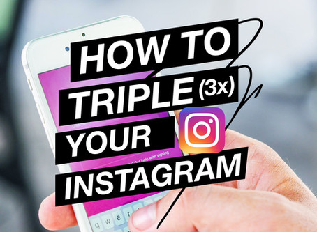 How to Triple your Instagram Followers in 1 month!