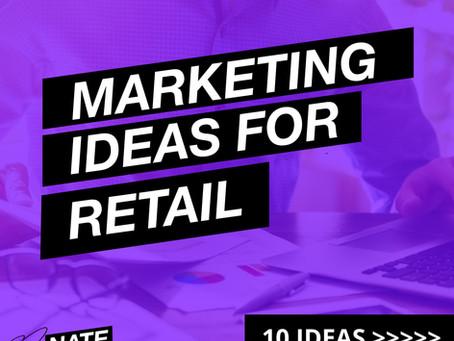Ten Marketing Tips for Retailers