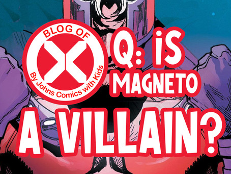Blog of X: Is MAGNETO a villain?