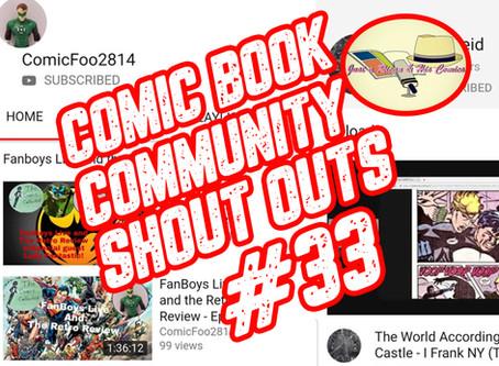 Epd. 33 Comic Book Community Shout Out (Guest: ComicFoo2814)