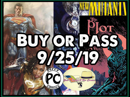 Buy or Pass on New Comic Book Day 9/25/19