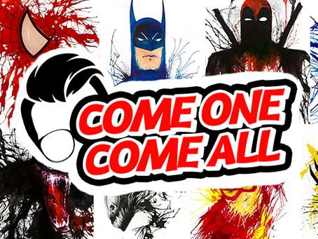 Come One, Come All!