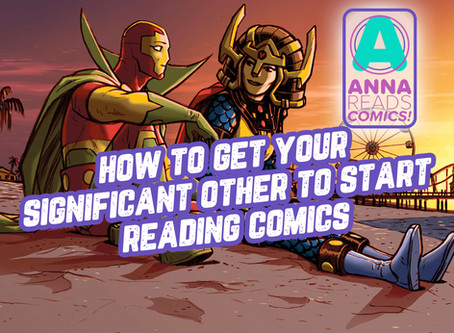 How to Get Your Significant Other to Start Reading Comics