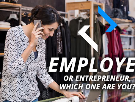Are You an Employee or an Entrepreneur?
