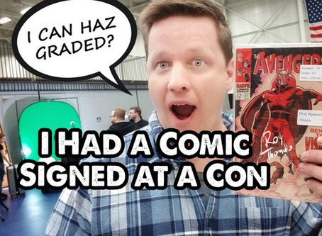 I Had a Comic Signed at a Con...Can I Grade It?