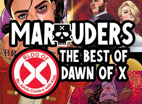 Marauders: The BEST of DAWN of X