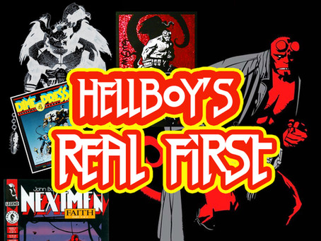 What's the Real 1st Appearance of Hellboy?