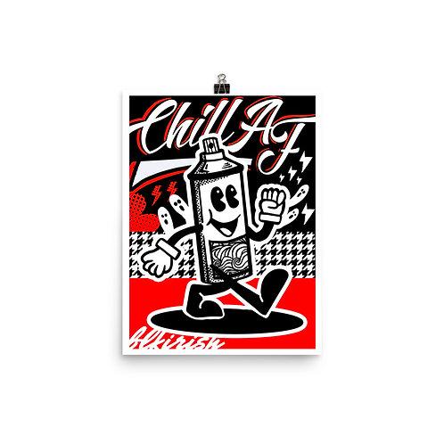 Chill AF Poster