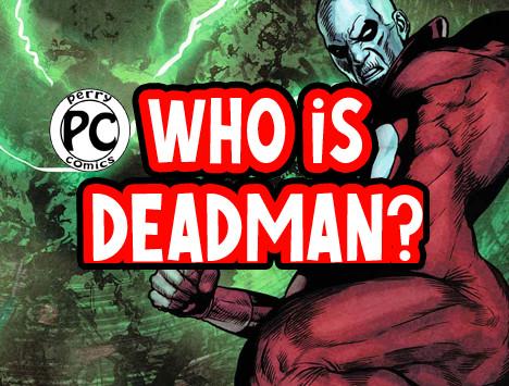 Deadman coming to HBO? Wait who is Deadman?