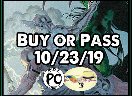 Buy or Pass On New Comic Book Day 10/23/19