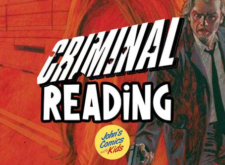 Criminal Reading- a deep look at Ed Brubaker's timeless crime saga