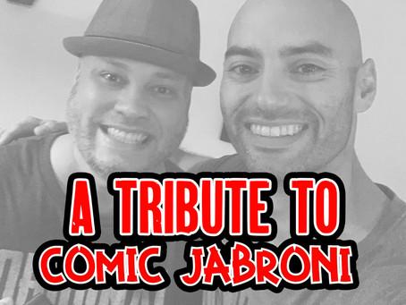 """Tribute To Edwin """"The Comic Jabroni"""""""