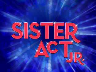 Sister Act JR (Ages 11-15)