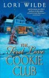 >Bobbye's Review of The First Love Cookie Club by Lori Wilde