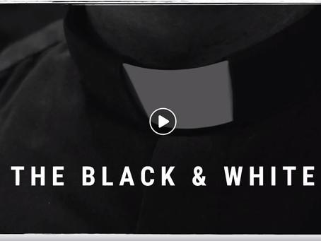 The Black & White, Ep. 2