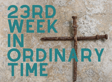 23rd Sunday in Ordinary Time