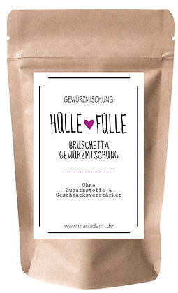 30g HÜLLE + FÜLLE Bruschetta Gewürzmischung