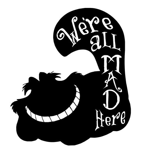 We Are All Mad Here Cheshire Cat Silhouette Vinyl Decal