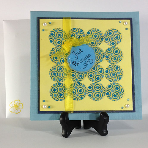 """""""Just Because"""" All-Occasion Handmade Card"""